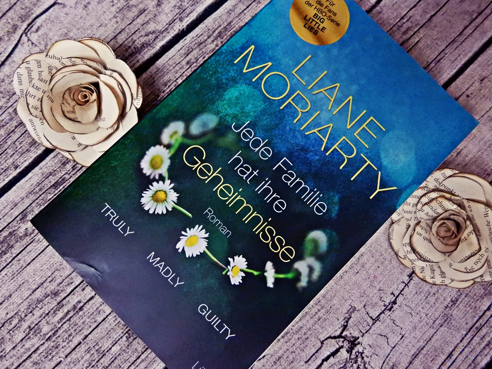 liane moriarty truly madly guilty jede familie hat ihre geheimnisse.JPG